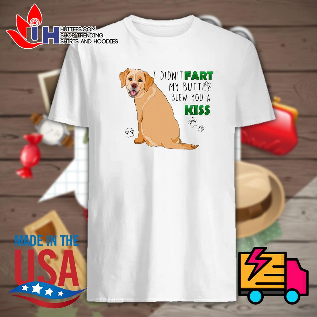 Golden Retriever I didn't fart my butt blew you a kiss shirt
