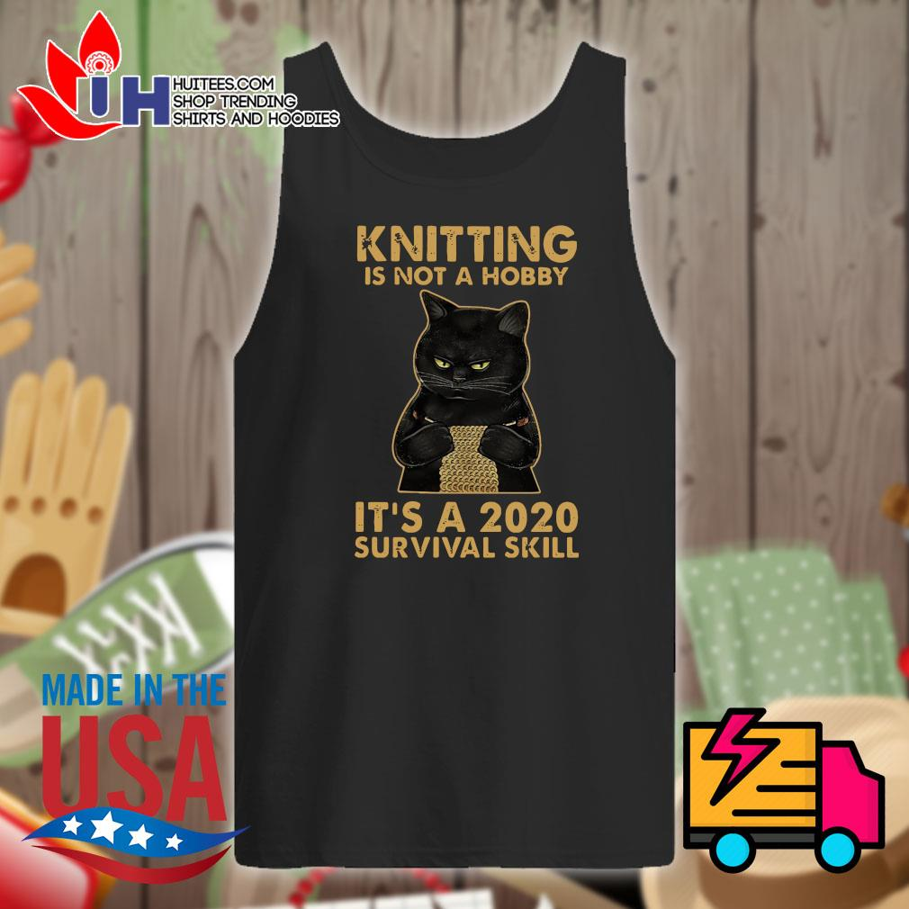 Black cat knitting is not a hobby it's a 2020 survival skill s Tank-top