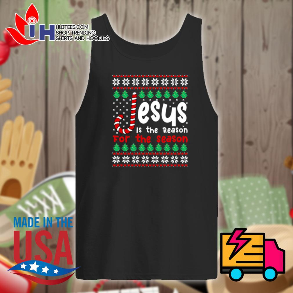 Jesus is the reason for the season ugly Christmas sweater Tank-top