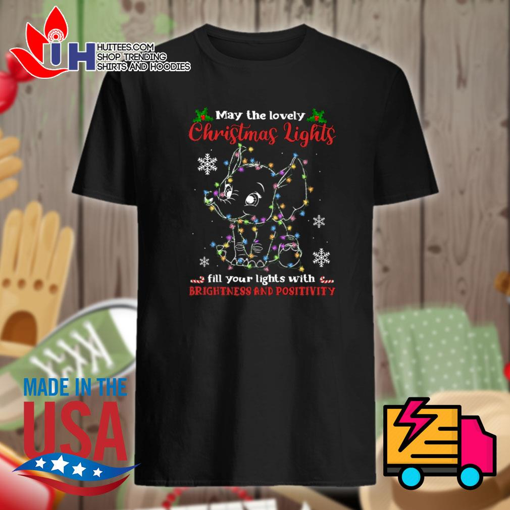 Elephant may the lovely Christmas lights fill your lights with brightness and positivity shirt