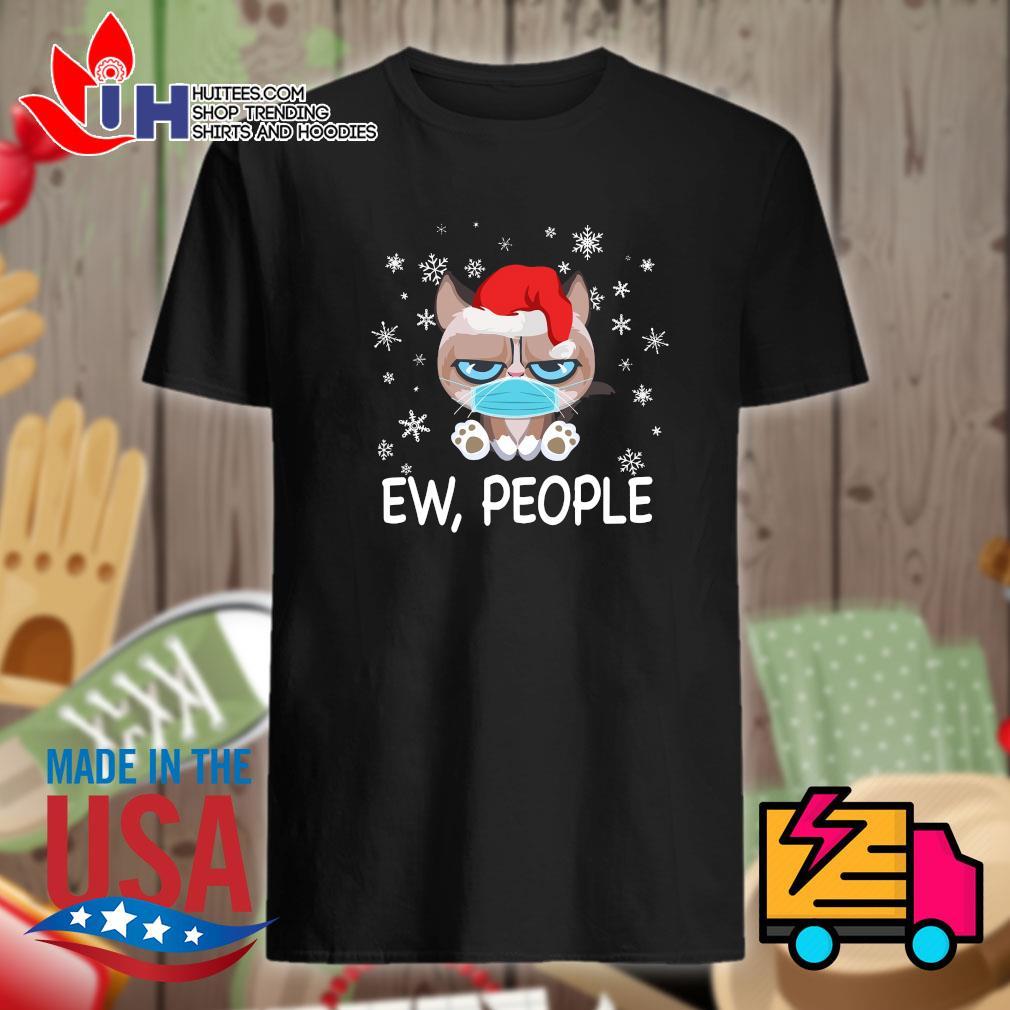 Cat face mask Ew people Christmas shirt
