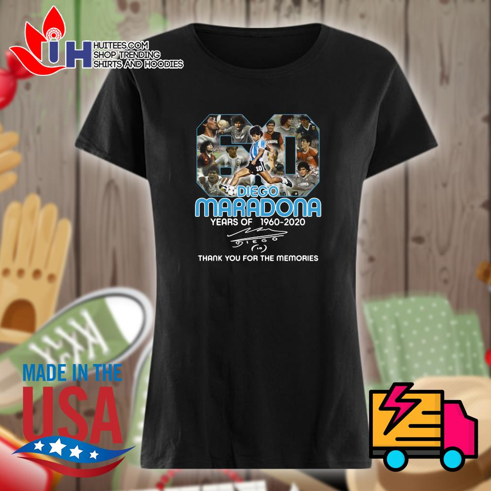 Diego Maradona 60 years of 1960 2020 signature thank you for the memories s Ladies t-shirt