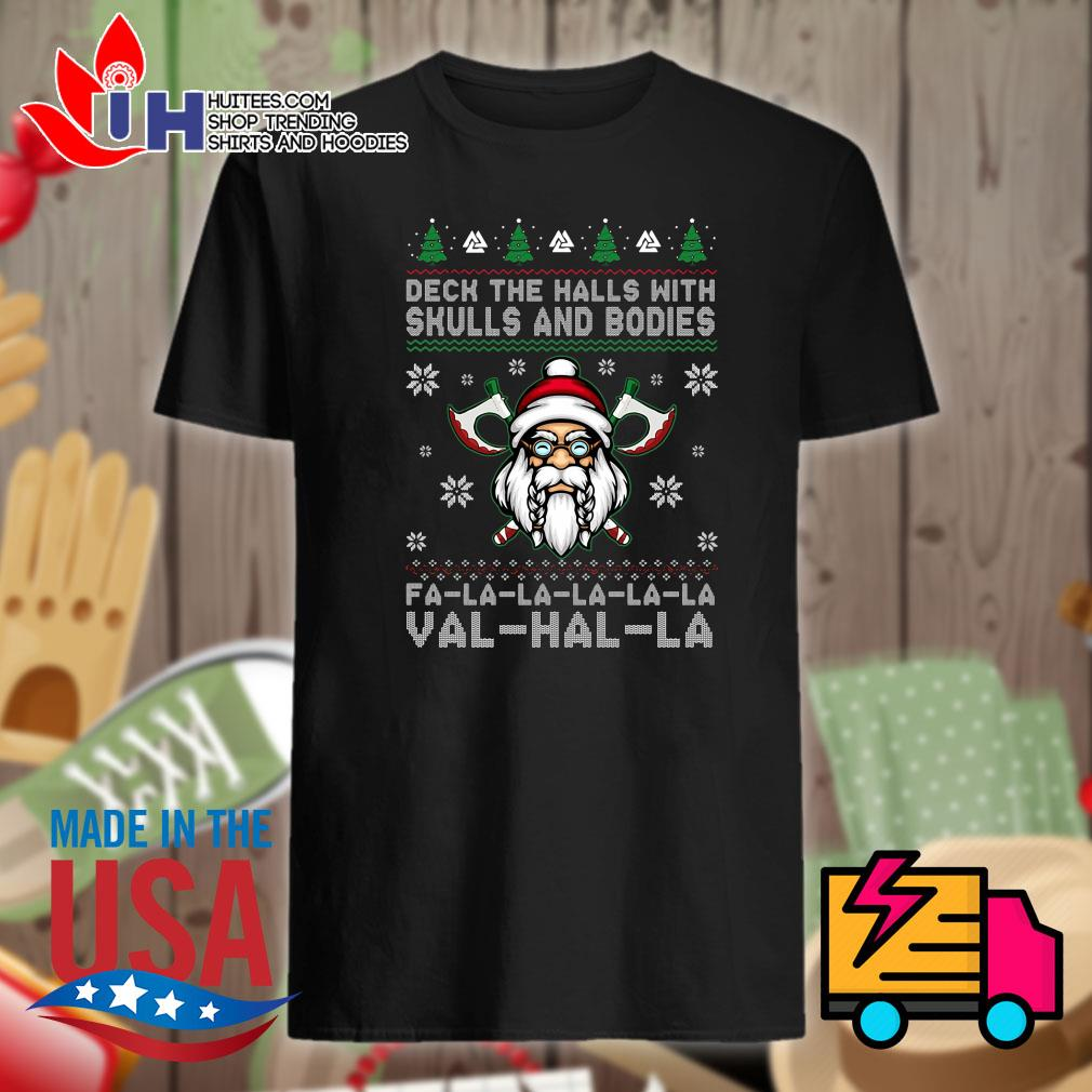 Dech the halls with Skulls and bodies Fa la la Val hal la ugly Christmas sweater