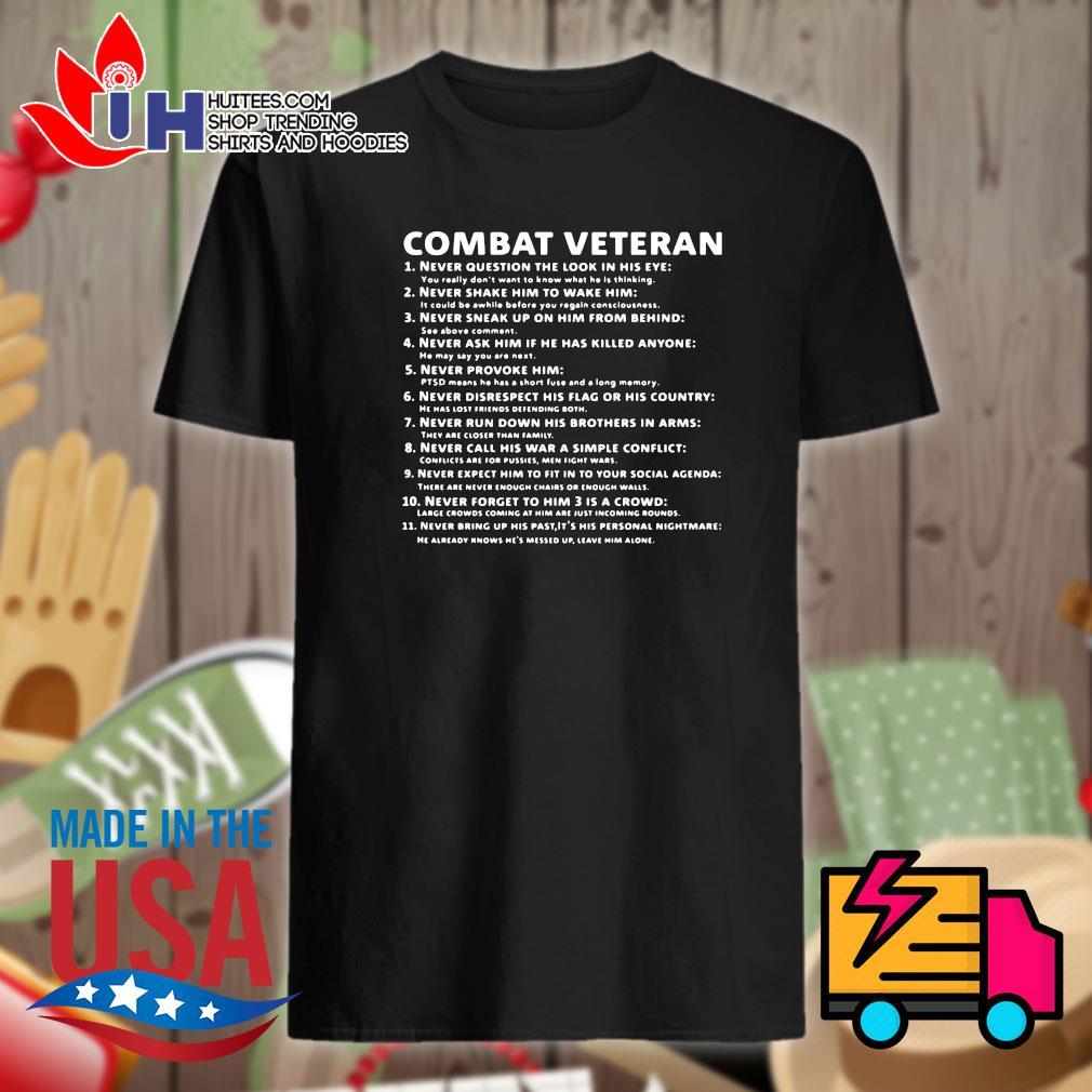 Combat Veteran 11 things shirt
