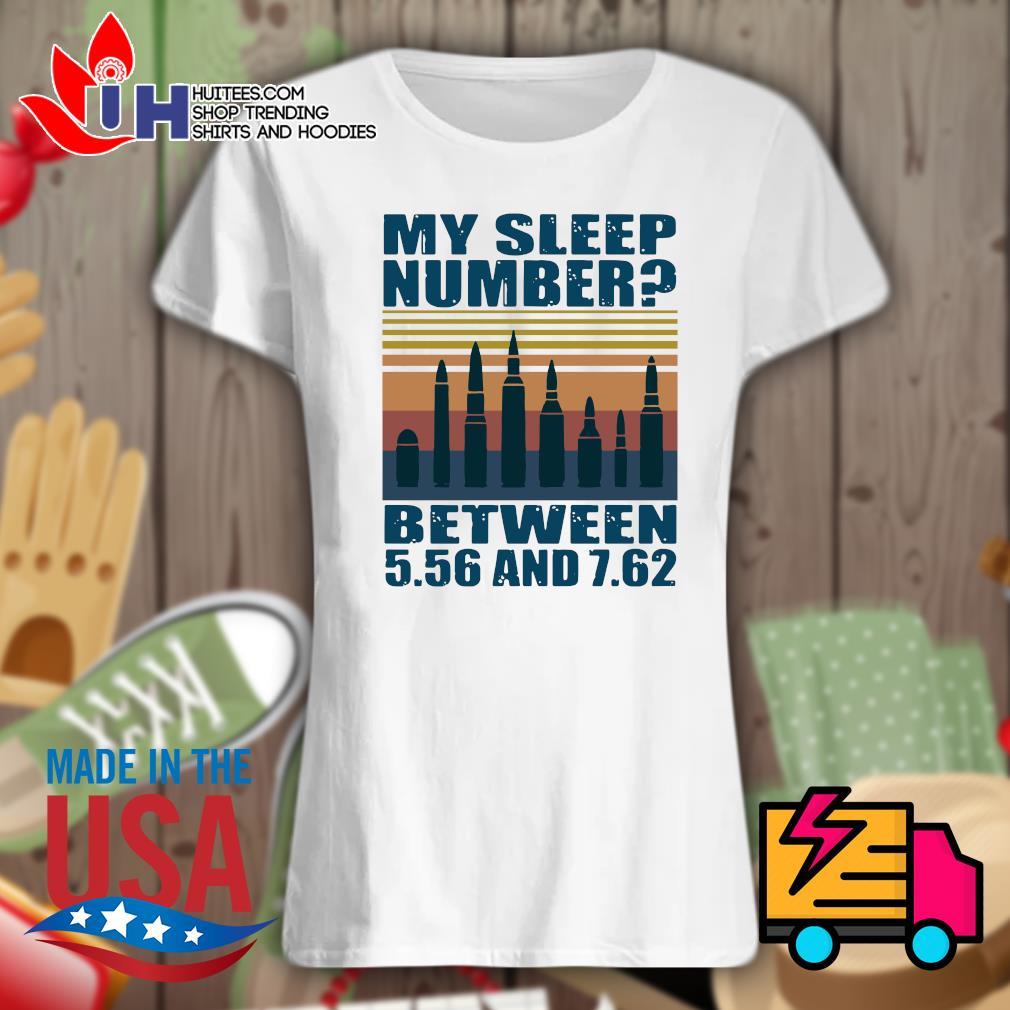 My sleep number between 5.56 and 7.62 Vintage s Ladies t-shirt