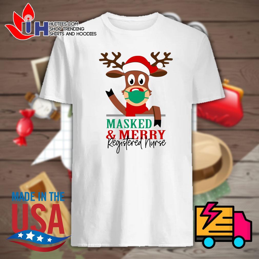 Reindeer face mask Masked and Merry Registered Nurse Christmas shirt