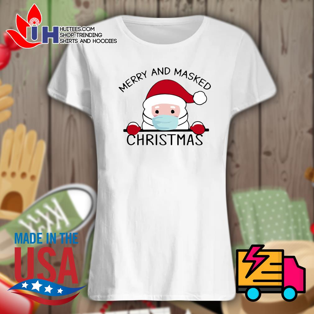 Santa face mask Merry and masked Christmas s Ladies t-shirt
