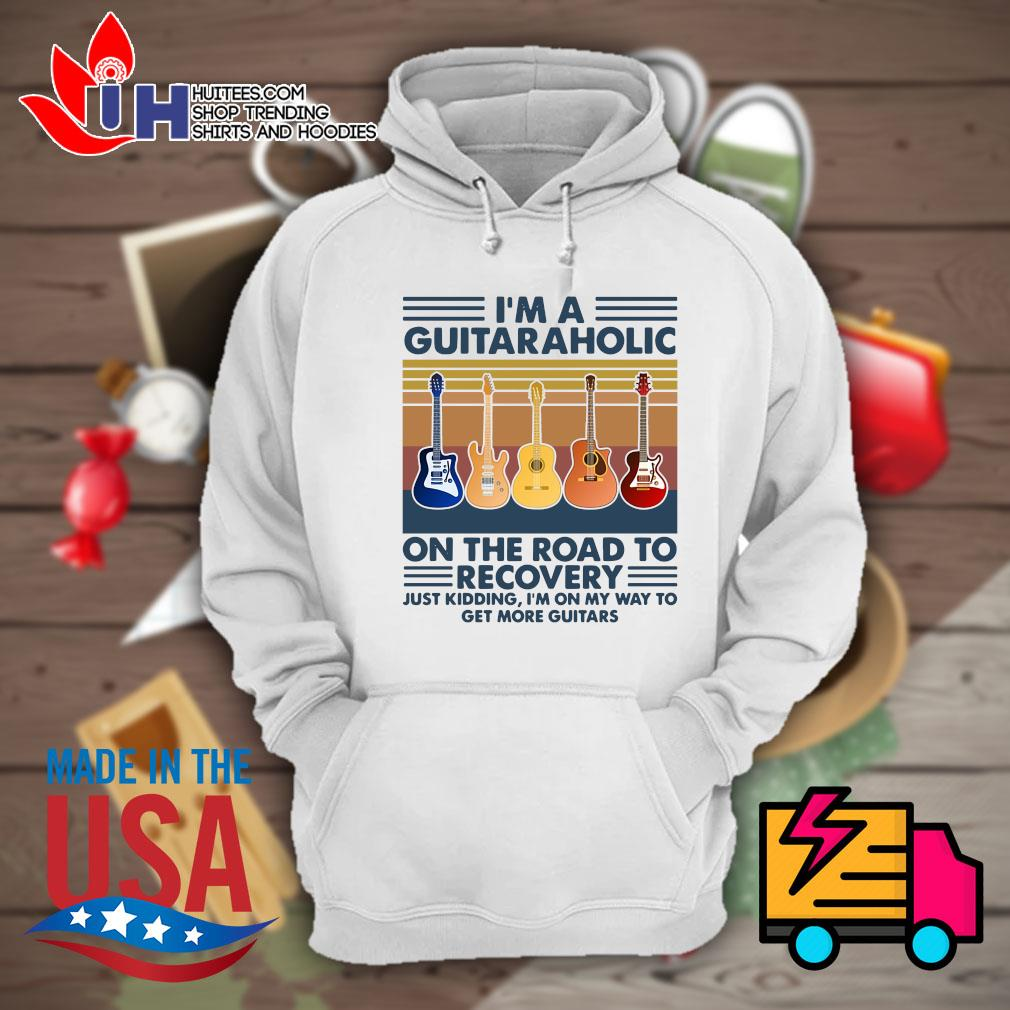I'm a Guitaraholic on the road to recovery Vintage s Hoodie