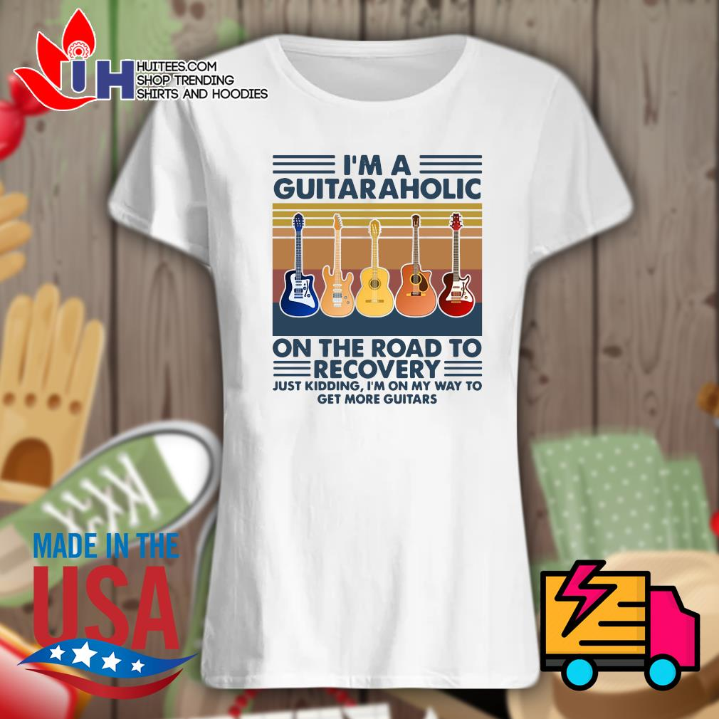 I'm a Guitaraholic on the road to recovery Vintage s Ladies t-shirt