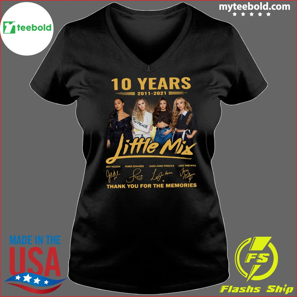 10 Years Of Little Mix 2011 2021 Thank You For The Memories Signatures Shirt Ladies V-neck