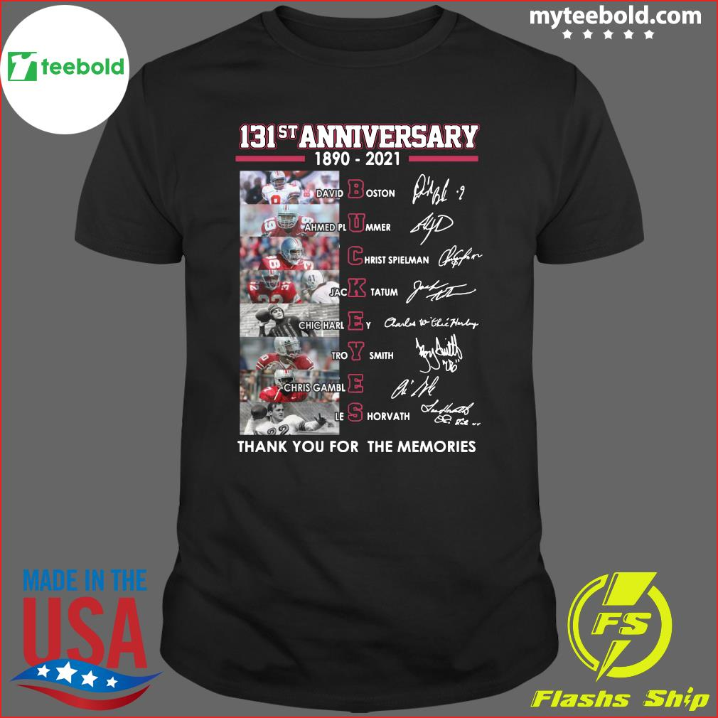 131st Anniversary 1890 2021 Ohio State Buckeyes Thank You For The Memories Signatures Shirt