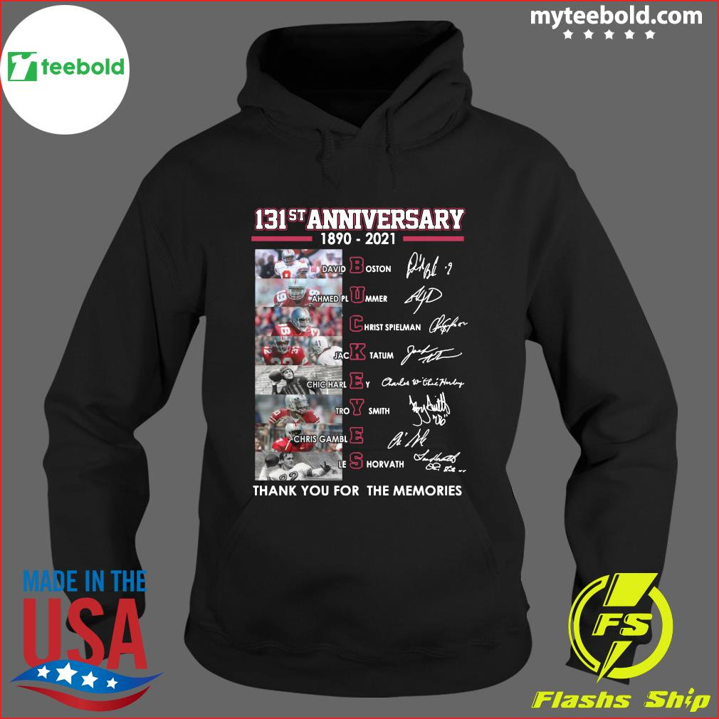 131st Anniversary 1890 2021 Ohio State Buckeyes Thank You For The Memories Signatures Shirt Hoodie