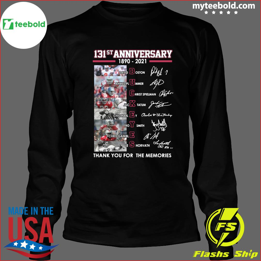 131st Anniversary 1890 2021 Ohio State Buckeyes Thank You For The Memories Signatures Shirt Long Sleeve
