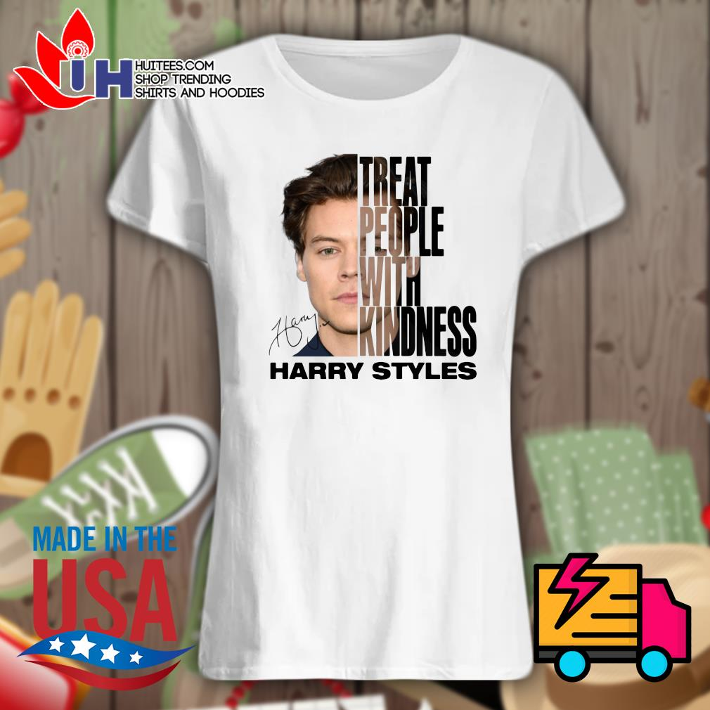 Treat people with kindness Harry Styles signature s Ladies t-shirt