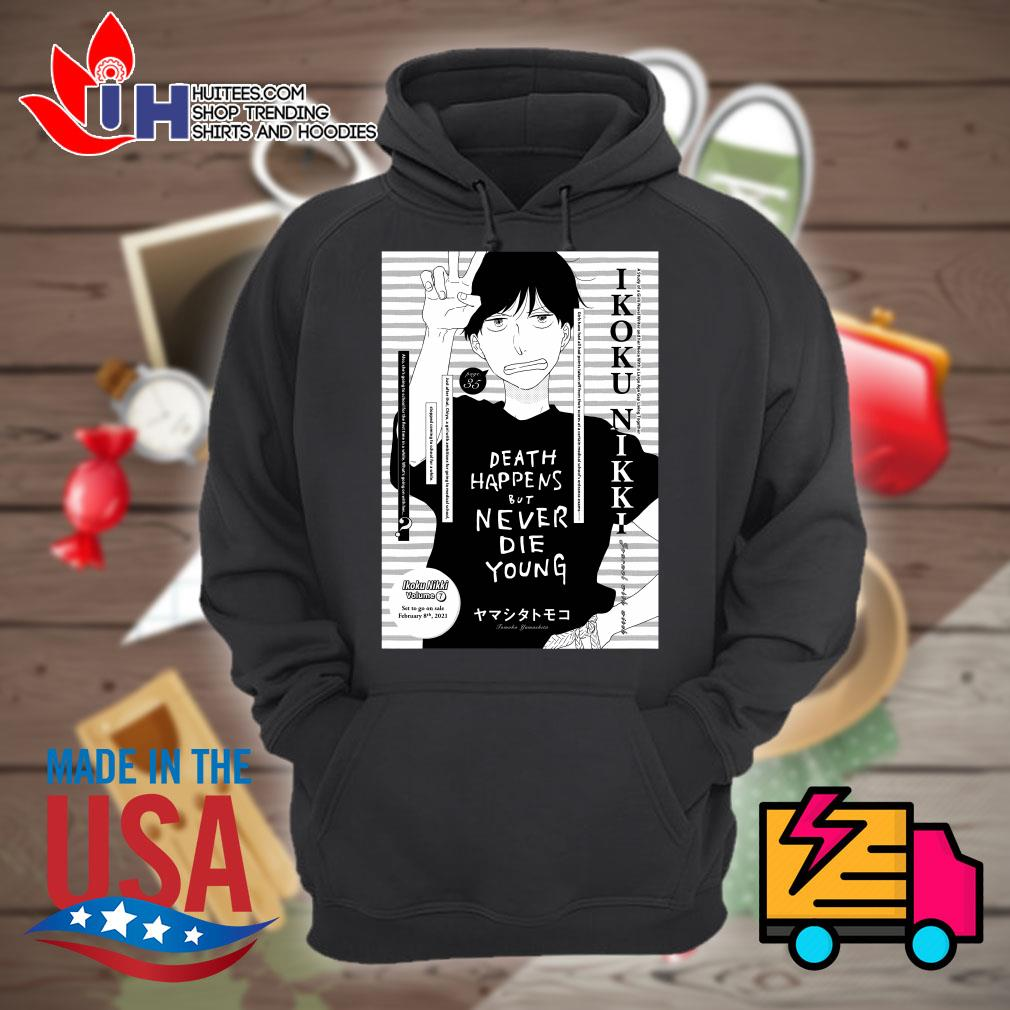 Death happens but never die young Tomoko Yamashita s Hoodie