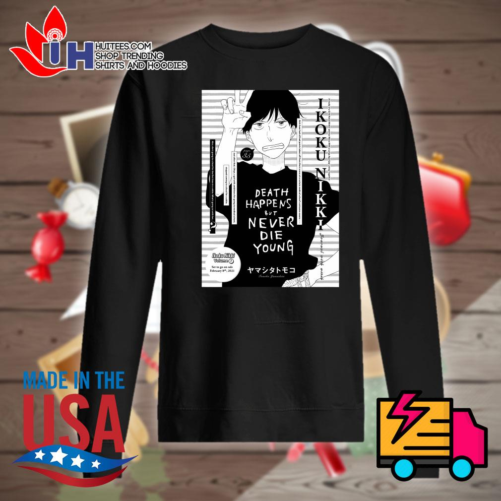 Death happens but never die young Tomoko Yamashita s Sweater