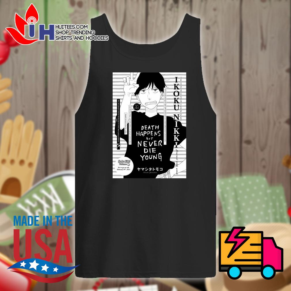 Death happens but never die young Tomoko Yamashita s Tank-top