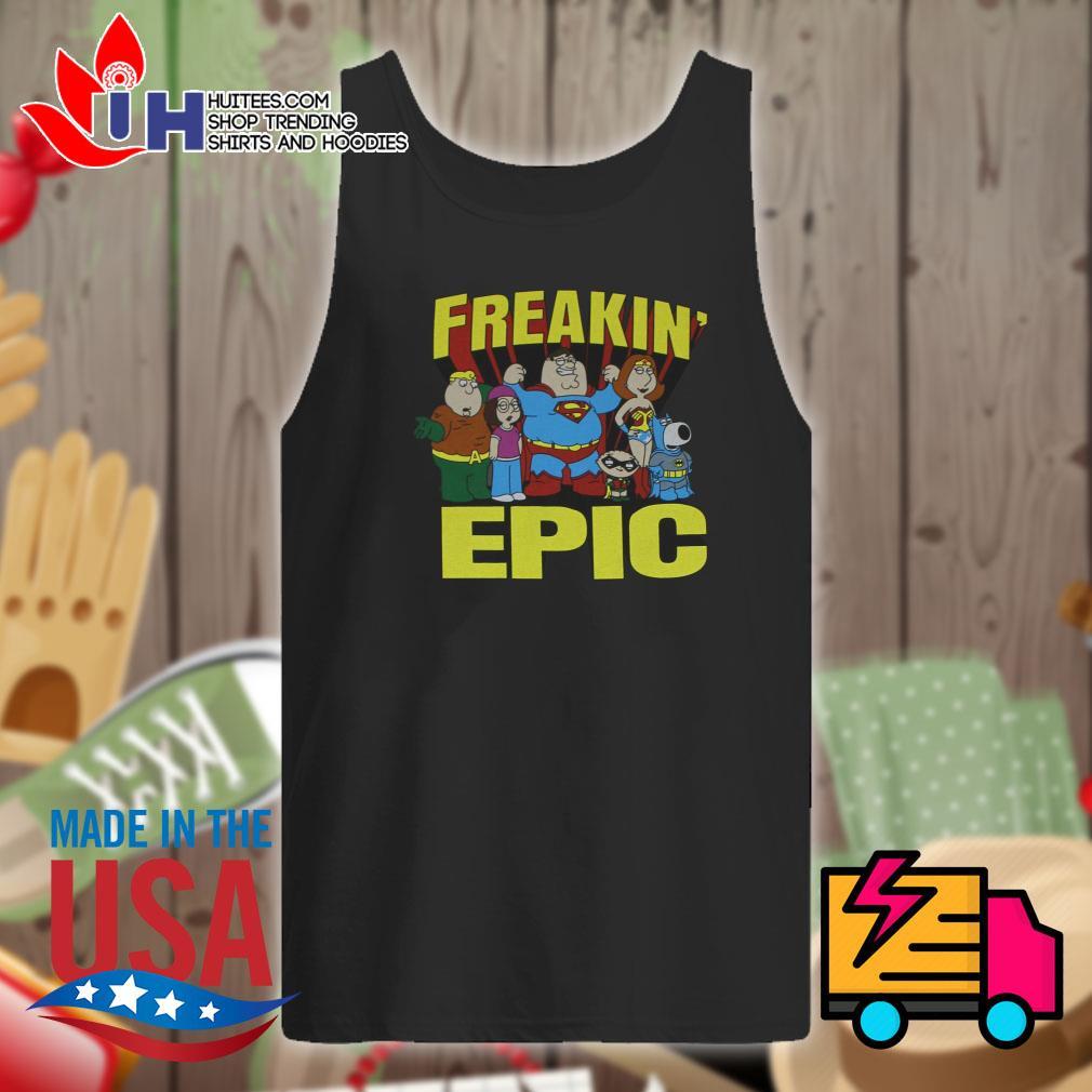 Freakin' Epic poster s Tank-top