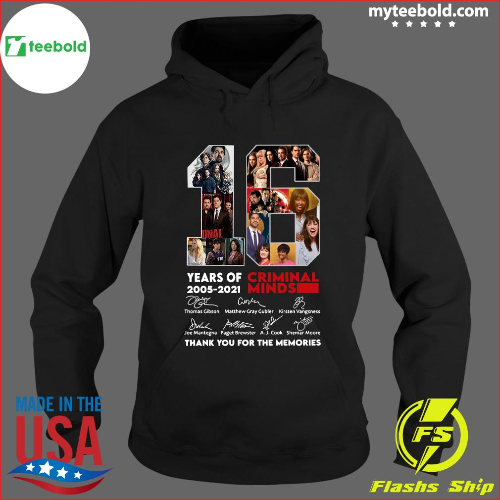 16 Year Of Criminal Minds 2005 2021 Signatures Thanks Shirt Hoodie
