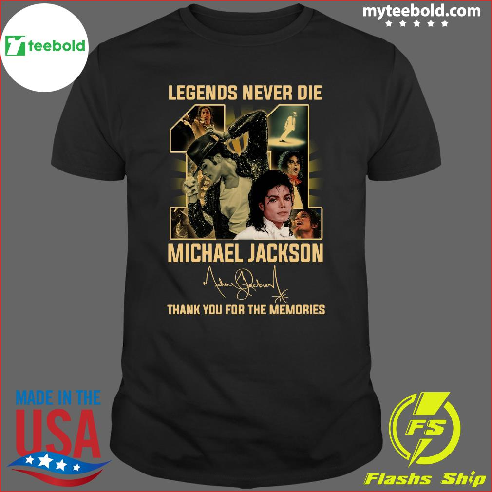 Michael Jackson 11 Legend Never Die Signature Thank Shirt