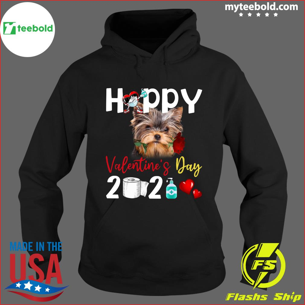 Yorkshire Terrier Happy Valentine's Day With Toilet Paper 2021 Shirt Hoodie