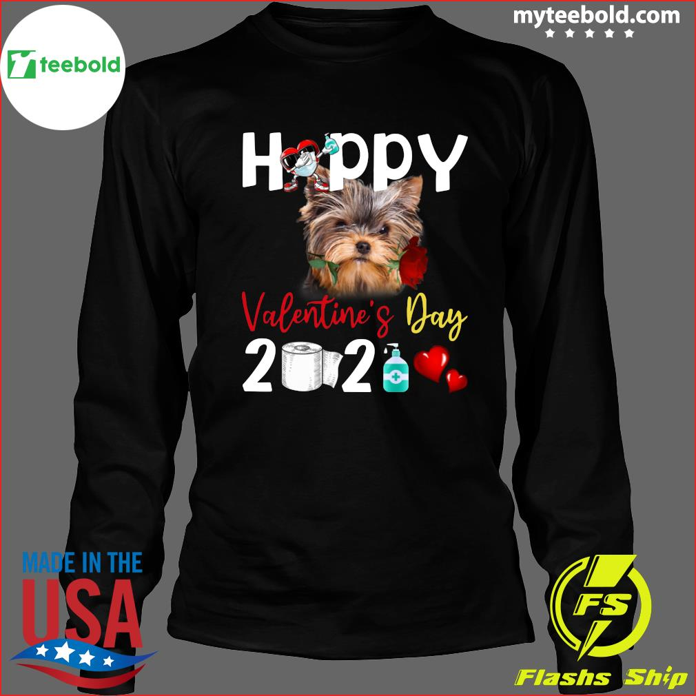 Yorkshire Terrier Happy Valentine's Day With Toilet Paper 2021 Shirt Long Sleeve