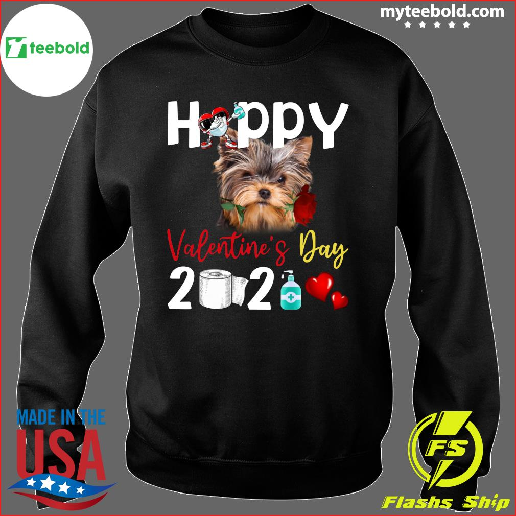 Yorkshire Terrier Happy Valentine's Day With Toilet Paper 2021 Shirt Sweater