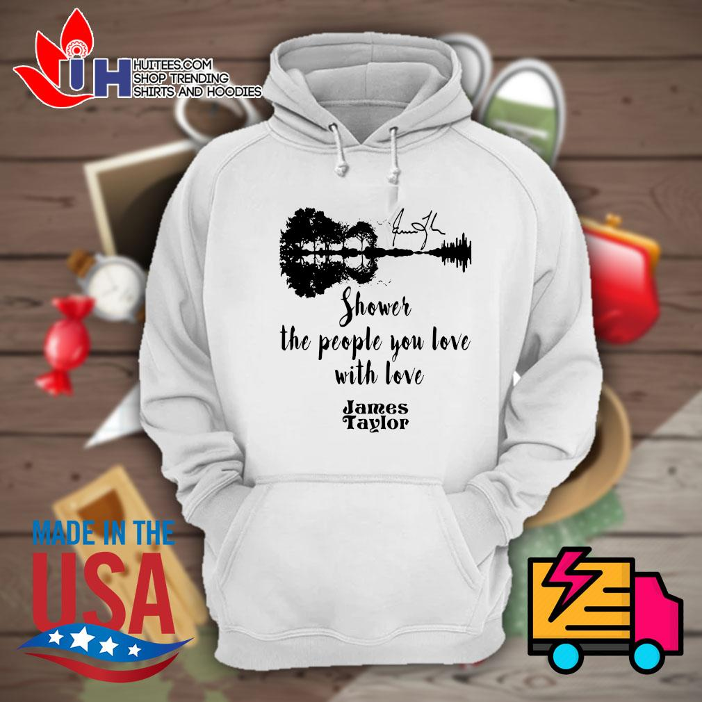 Guitar water reflection shower the people you love with love James Taylor s Hoodie
