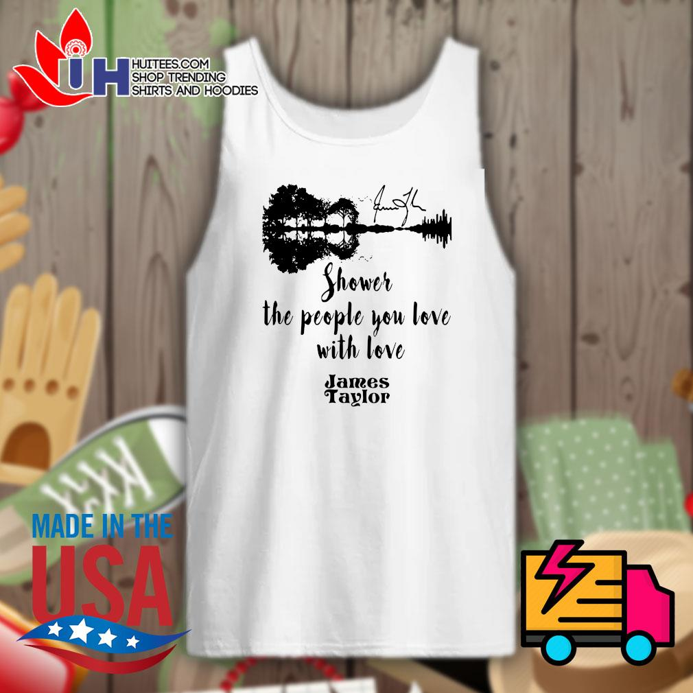 Guitar water reflection shower the people you love with love James Taylor s Tank-top