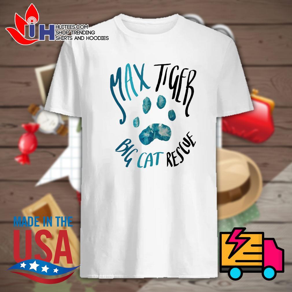 Max Tiger big cat rescue shirt