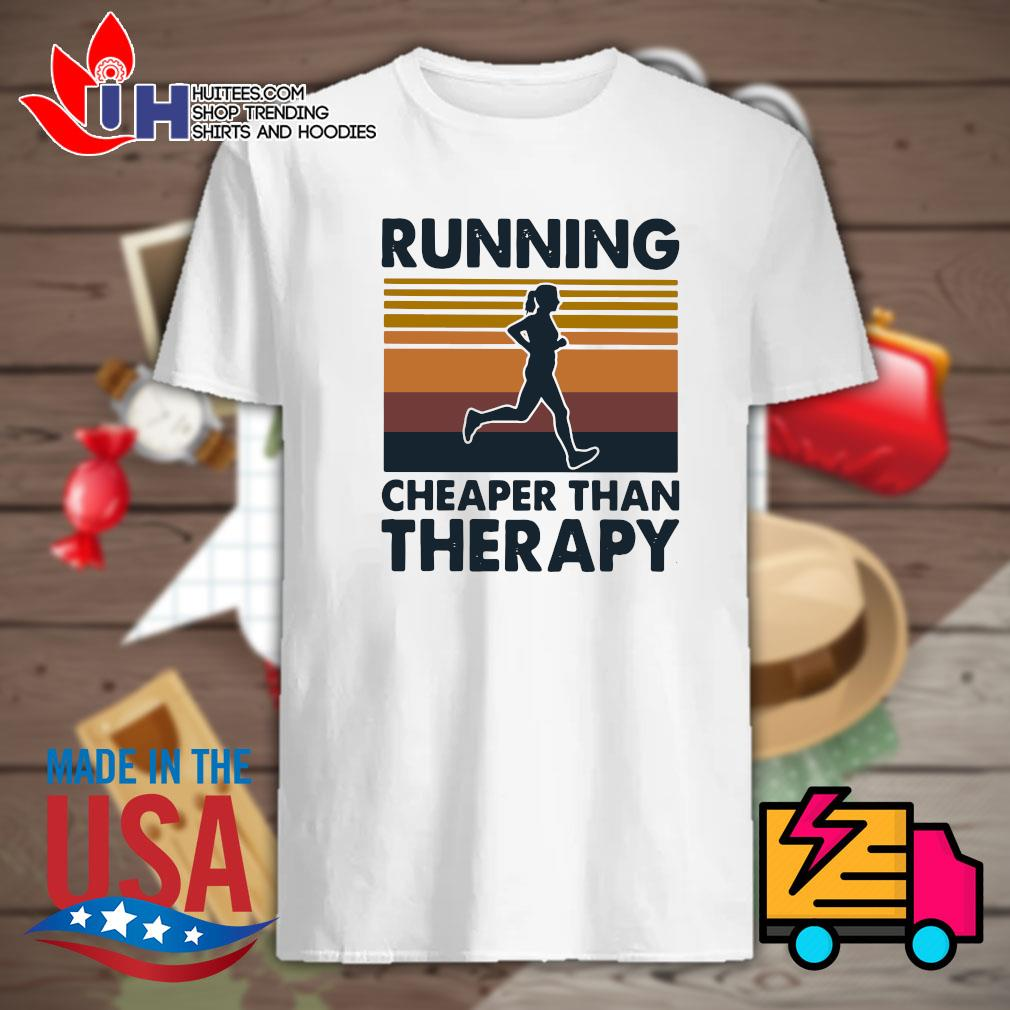 Running cheaper than therapy Vintage shirt