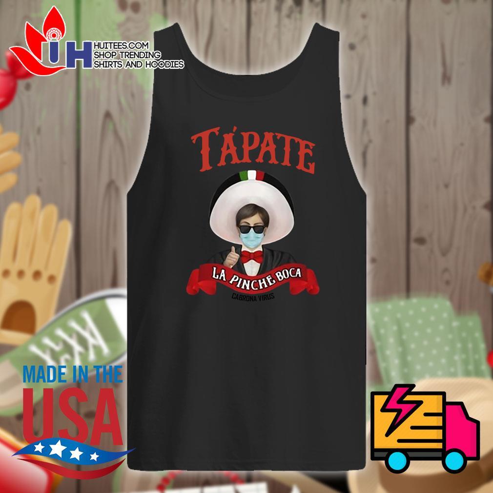 Tapate La Pinche Boca Cobrona Virus s Tank-top