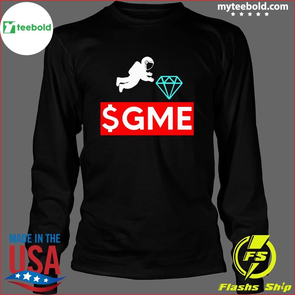 $gme Wallstreetbets Diamond Game To The Moon Shirt Long Sleeve