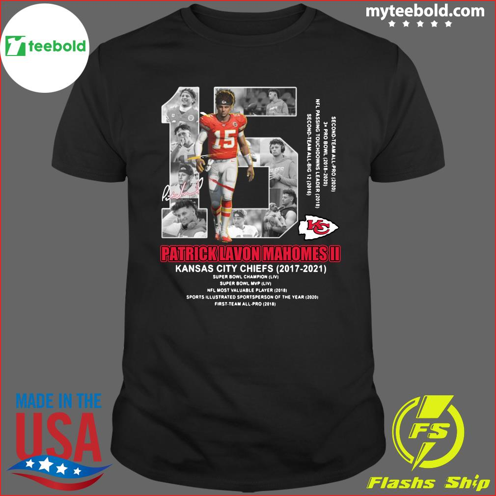 15 Patrick Lavon Mahomes Ii Of Kansas City Chiefs Signature Shirt