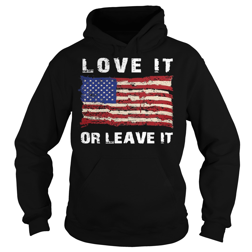 American flag love it or leave it Hoodie