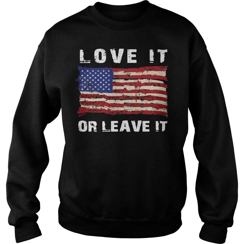 American flag love it or leave it Sweater