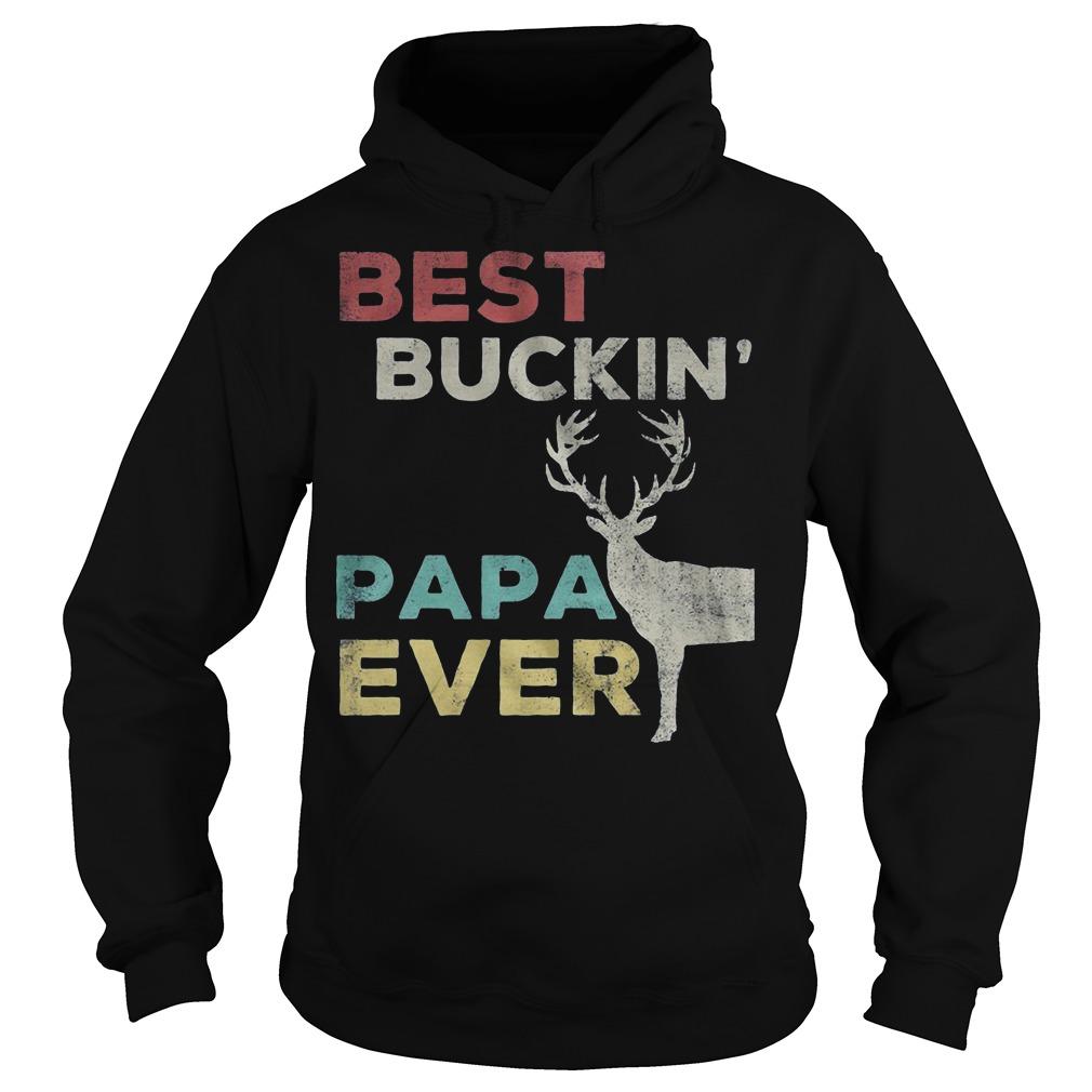 Best Buckin' Papa Ever Hoodie