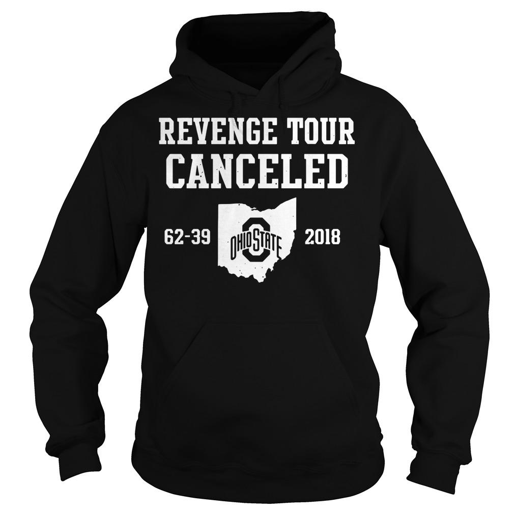 Ohio State Revenge Tour Canceled 62-39 2018 Hoodie