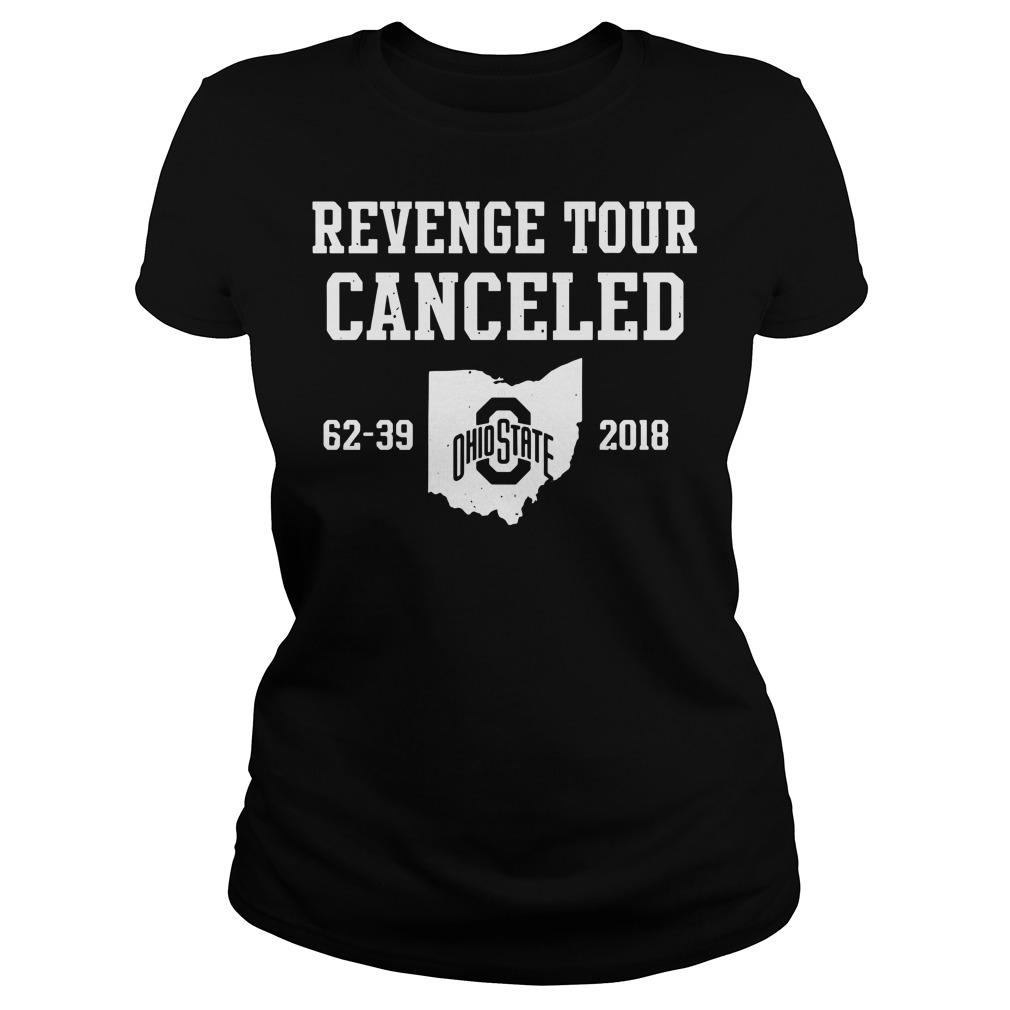 Ohio State Revenge Tour Canceled 62-39 2018 Ladies t-shirt