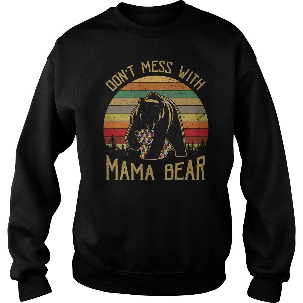 Autism awareness don't mess with mama bear Sweater