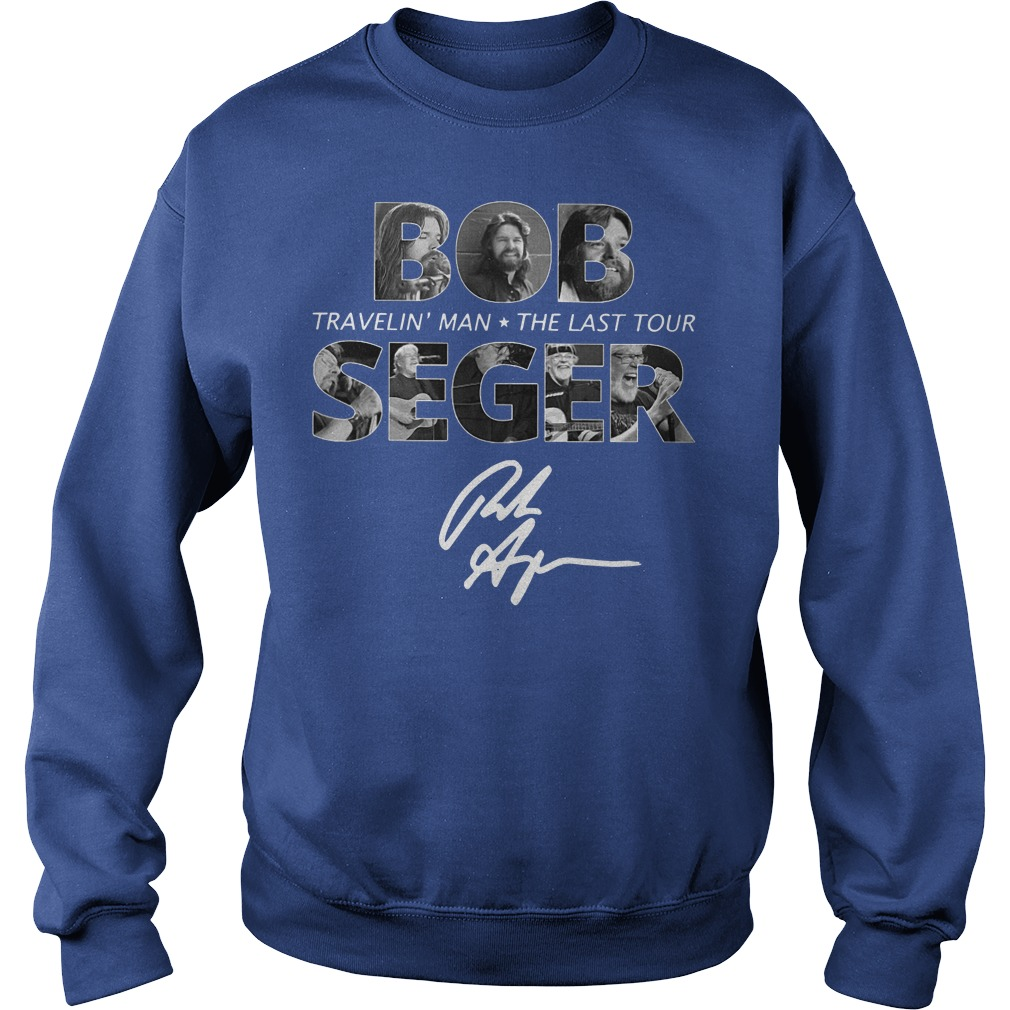 Bob Seger Travelin' Man The Last Tour Sweater