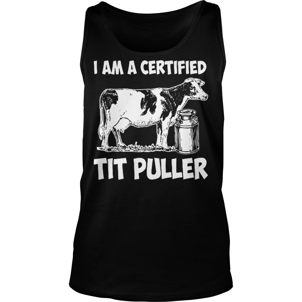 I am a certified tit puller Tank top3