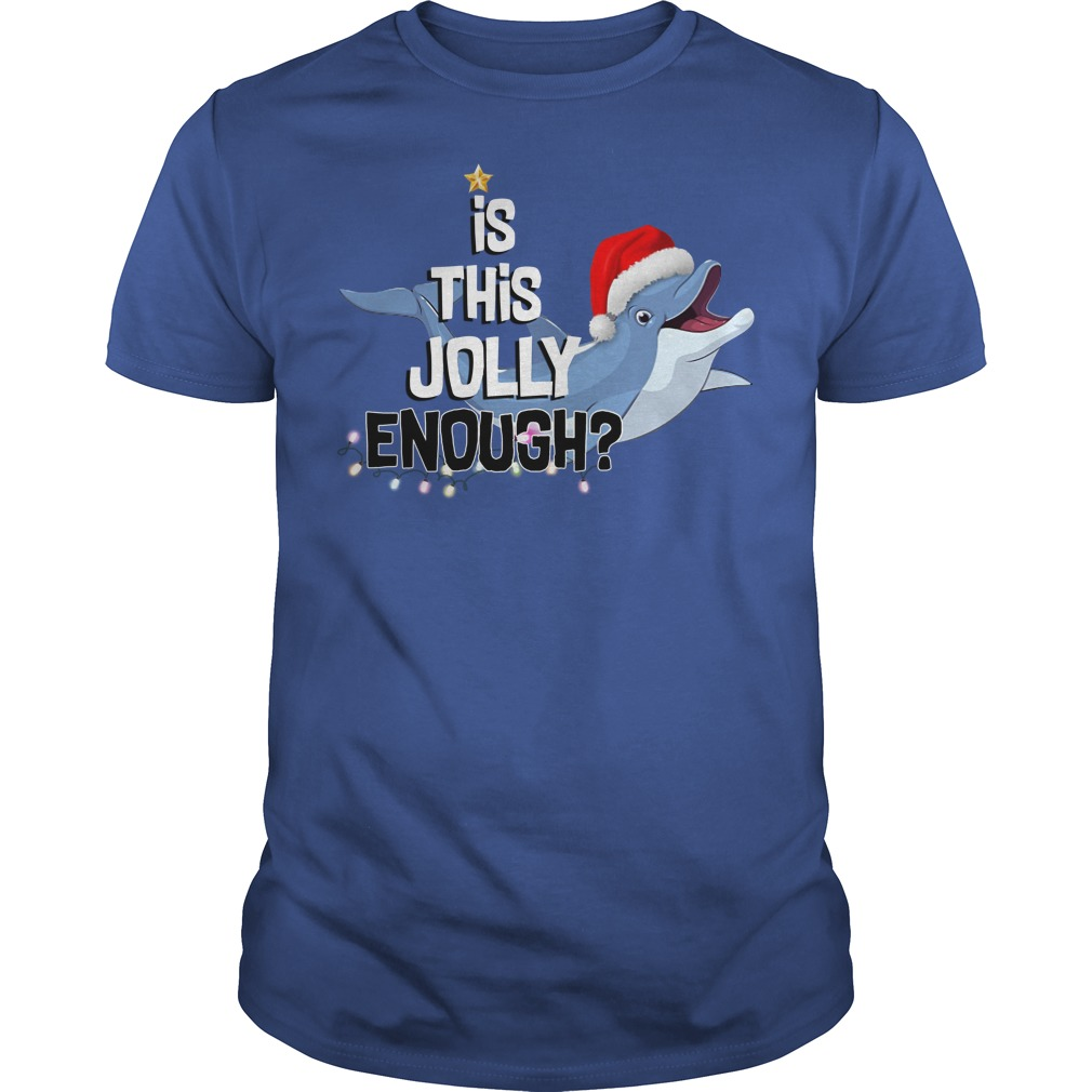Dolphin is this jolly enough Guys t-shirt