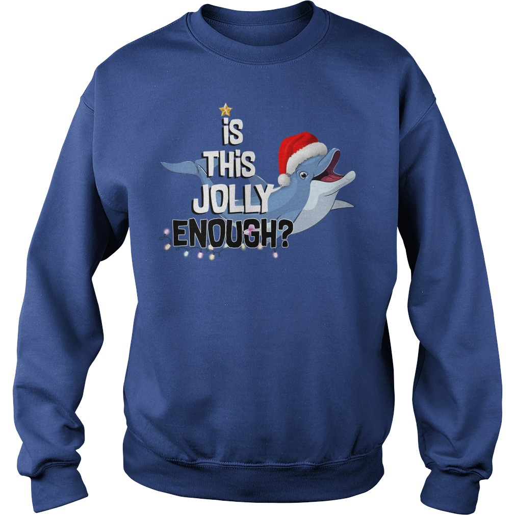 Dolphin is this jolly enough Sweater