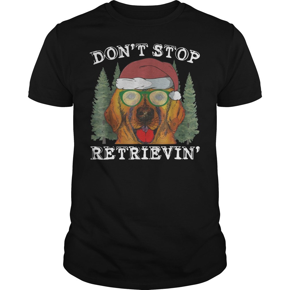 Don't Stop Golden Retriever Christmas Guys t-shirt