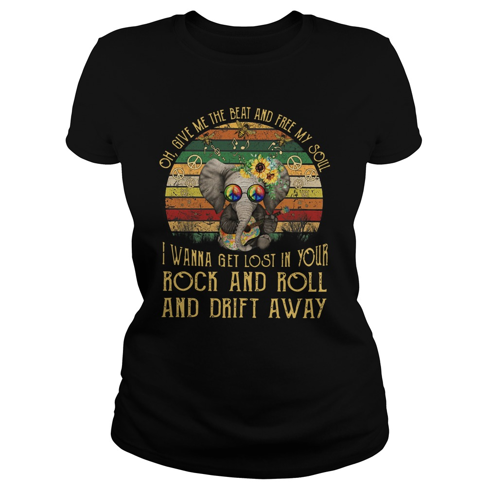 Elephant Hippie Flower oh give me the beat and free my soul I wanna get lost in your rock and roll and drift away Ladies t-shirt
