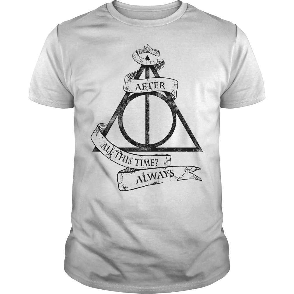 Harry Potter after all this time always Guys t-shirt