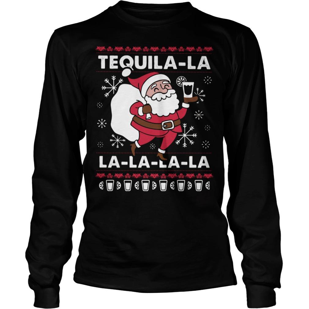 Santa Claus tequila la la la ugly Longsleeve