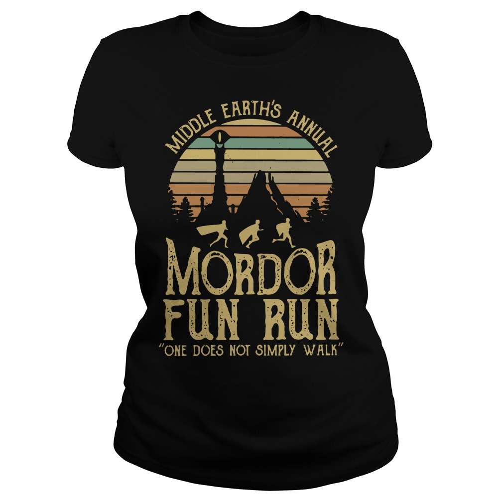 Sunset middle earth's annual mordor fun run one does not simply walk Ladies t-shirt