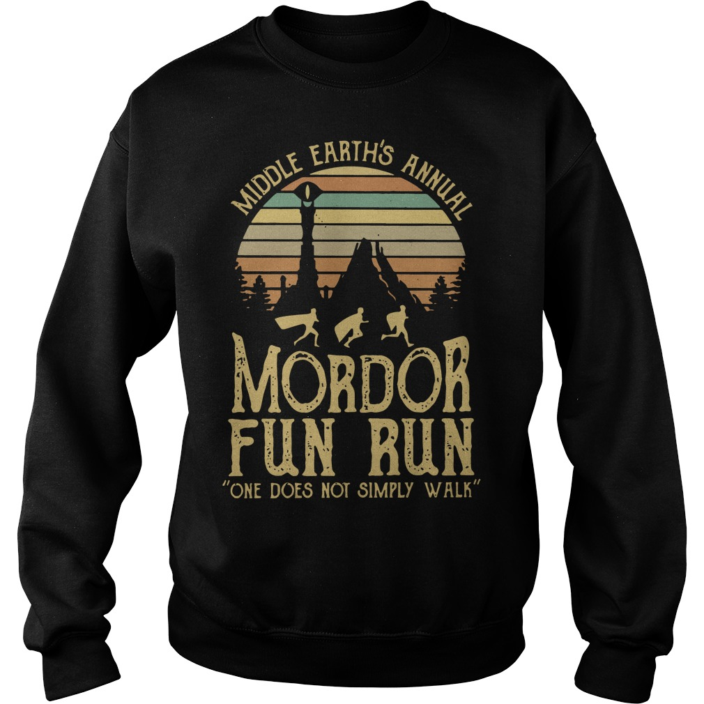 Sunset middle earth's annual mordor fun run one does not simply walk Sweater